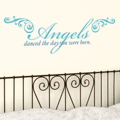 Angels Danced the Day You were Born - Quote - Wall Decals Stickers Graphics