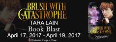 Bayou Book Junkie: Book Blast ~ Brush With Catastrophe by Tara Lain ~...