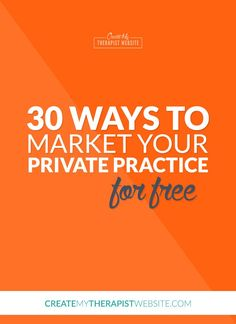 If you're just getting your private practice off the ground, every penny counts. At this crucial time in your business, spending hundreds of dollars on advertising may just not feasible for you. Luckily, there are many ways for you to market a private practice for free. In this blog post I'll share with you 30 ways you can market your therapy practice without costing you a cent. Check it out: