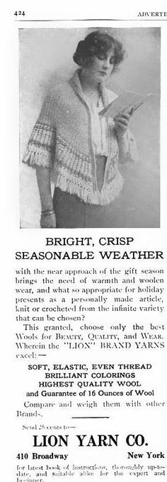 Did you know that this year is Lion Brand's 135th anniversary? To celebrate, we're taking a look back at our history :: a stylish shawl featured in an advertisement in Home Needlework Magazine, 1912.
