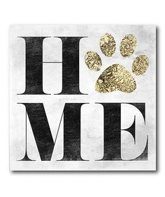 Look at this 'Home' Pawprint Wrapped Canvas on #zulily today!