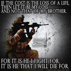 To remember my jakey my BFF Military Quotes, Military Humor, Army Quotes, Military Pictures, Army Life, Military Life, Military Art, Gi Joe, Usmc