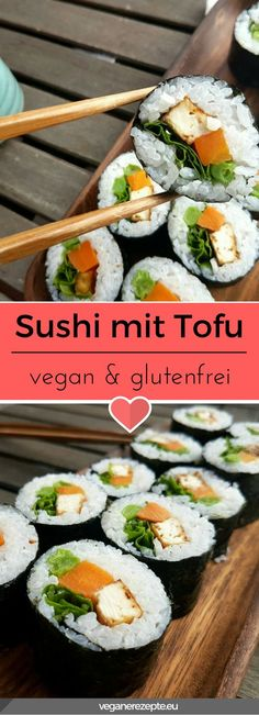 Sushi macht den Papa froh und Renate ebenso! Heute gibt es Futo Maki mit Tofu. #vegan #sushi #glutenfrei #tofu #rezept #futomaki