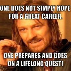 375636badd5f96f8d6d0755884491de1 career advice memes career advice career readiness memes pinterest career advice