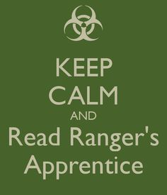 Keep Calm and Read Ranger's Apprentice. Really good series. -- Google Search