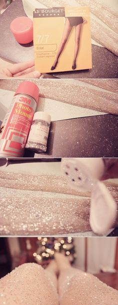 Spray photo mount on the pantyhose and glitter them....you'll have sparkly legs
