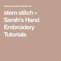 stem stitch » Sarah's Hand Embroidery Tutorials