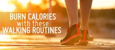 How many calories do you burn walking? That depends on several factors, from your walking technique to your current weight and your average pace. Try these calorie burning walking routines to make the most out of your strolls.