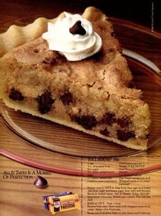 Dying for Chocolate: TOLLHOUSE CHOCOLATE CHIP PIE: Retro Ad & Recipe