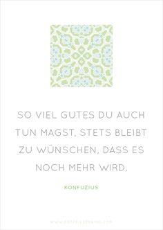 Konfuzius - Zitat No. 8 Postkarten Set 2: So viel Gutes Du auch tun magst, stets bleibt zu wünschen, dass es noch mehr wird.