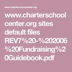 www.charterschoolcenter.org sites default files REV7%20-%202006%20Fundraising%20Guidebook.pdf