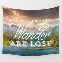 Wall Tapestries featuring Not All Those Who Wander Are Lost by Crafty Lemon
