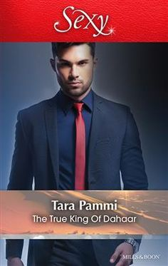 Mills & Boon™: The True King Of Dahaar by Tara Pammi