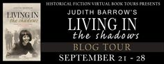 Living in the Shadows by Judith Barlow Publication Date: July 16, 2015 Honno Press eBook & Paperback; 320 Pages Genre: Historical Fiction/Family Saga     It's 1969 and Mary Schormann is living quietly in Wales with her ex-POW husband, Peter, and her teenage twins, Richard and Victoria. Her niece, Linda Booth, is a nurse – …