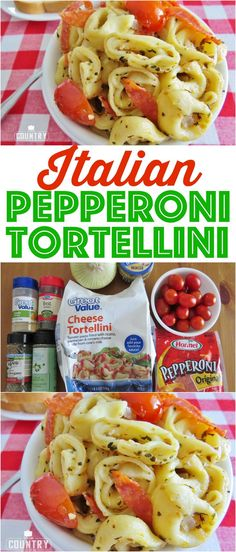 Italian Pepperoni Tortellini recipe from The Country Cook