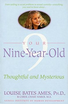 Your Nine Year Old: Thoughtful and Mysterious by Louise Bates Ames http://www.amazon.com/dp/044050676X/ref=cm_sw_r_pi_dp_IAHcvb0MFWE6R