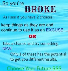 Do you trust me? Don't just sit there and be broke, come Thrive with me!  www.happyandthriving.com