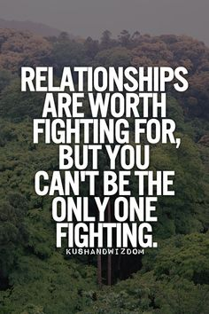 Relationships are worth fighting for, but you can't be the only one fighting. My FB page: https://www.facebook.com/TheExEffect