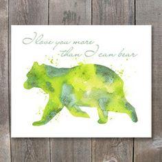 Watercolor Bear - I Love You More Than I can Bear Printable Wall Art