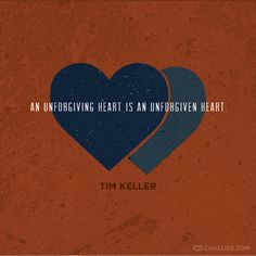 """""""An unforgiving heart is an unforgiven heart."""" (Tim Keller) We have been forgiven so much we must forgive others. Bible Verses Quotes, Encouragement Quotes, Wisdom Quotes, Scriptures, Tim Keller Quotes, 5 Solas, Timothy Keller, Reformed Theology, In Christ Alone"""