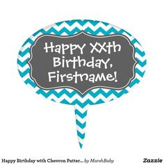 Happy Birthday with Chevron Pattern - teal gray Cake Topper