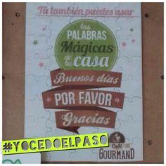 """Al transitar también podemos mostrar el poder de las """"palabras mágicas""""! Brinda(t) respeto al conducir!! #YOCEDOELPASO www.facebook.com/CampanaYoCedoElPaso"""