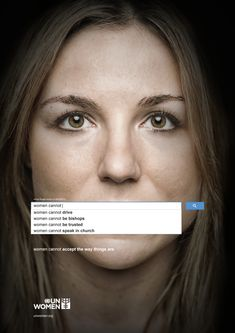 UN Women, a branch of the United Nations focused on gender-equality, recently launched simple campaign that became viral. 'Auto Complete Truth' is a series of ads Adbusters Magazine, Les Nations Unies, United Nations, Gender Inequality, Gender Politics, Graphisches Design, Clever Design, Nefertiti Tattoo