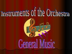 Powerpoint for Instruments of the Orchestra. All the families!