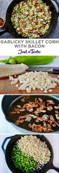 Garlicky Skillet Corn with Bacon recipe from justataste.com #recipe #summer @justataste