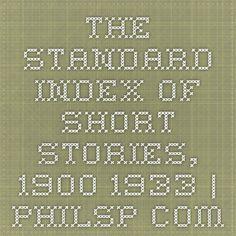 The Standard Index of Short Stories, 1900-1933 | Philsp.com