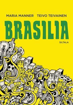 TARINAVALLASTA,VAURAUDESTAJAEPÄTASA-ARVOSTA Tämä kirja on sukellus 2000-luvun Brasiliaan. Se kertoo Etelä-Amerikan jättivaltion… Books, Libros, Book, Book Illustrations, Libri