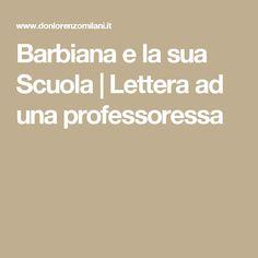 Barbiana e la sua Scuola   |  Lettera ad una professoressa