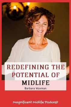 Meet gerontologist, coach and author of The Middlessence Manifesto, Barbara Waxman. She's redefining the potential of midlife, our power and the opportunities available when we remain open to growth. Stuck In Life, Holistic Approach To Health, Love Your Life, Menopause, Woman Quotes, Older Women, Role Models, Meet, Author