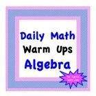 Algebra warm ups with questions and answers from 76 specific Algebra topics.  I use these warm ups for my Algebra I, Algebra II and even Geometry ...
