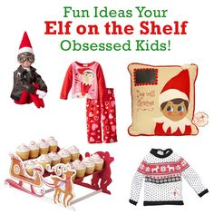 Fun Ideas for Your Elf on the Shelf Obsessed Kids. Too cute ideas and gifts.