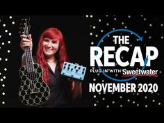 New video The Recap | Latest Gear News for November 2020 @SweetwaterSound on @YouTube