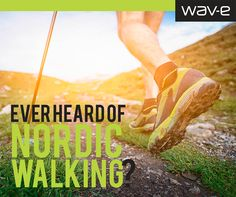 Ever heard of NORDIC WALKING? Nordic Walking is a full-body exercise that is easy on the joints and suitable for all ages and fitness levels.  It was originally a summer training regime for cross-country skiers.  Nordic Walking is based on using specially designed walking poles in a way that harnesses the power of the upper body to propel you forward as you walk.  It's now a recognised way to turn a walk into a whole body exercise that can be done by anybody, anywhere. #wavenews