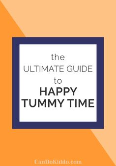 Tummy Time tips tools activities. CanDoKiddo.com