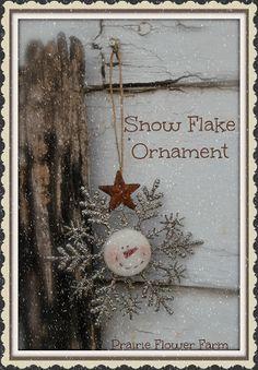 Prairie Flower Farm: Snow Flake Ornament For SALE!