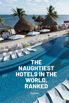 From love hotels in New York City to nude resorts in Mexico, we found the 15 hotels that are definitely on the naughty list. Cancun Resorts, Mexico Resorts, All Inclusive Resorts, Copacabana Hotel, Orlando Theme Parks, Rooftop Pool, Beaches In The World, Vacation Spots, Vacation Ideas