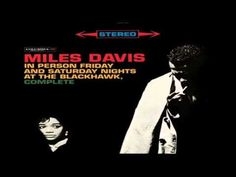 Miles Davis Quintet Live 1961 ~ Softly, As In A Morning Sunrise - YouTube