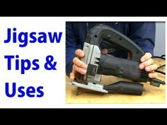 (1) Jigsaw Use & Tips -  Woodworking for Beginners #22  - woodworkweb - YouTube