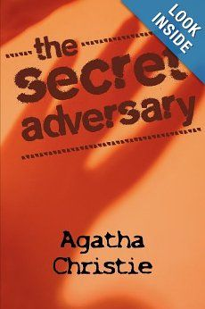 The Secret Adversary by Agatha Christie  Introducing Tommy and Tuppence, two of her lesser known characters, this is not your typical Poirot or Miss Marple style murder mystery.  But you will gradually come to love these two Agatha Christie characters as much as their more famous counterparts.  #mystery