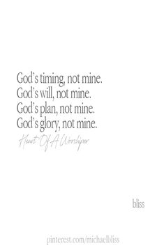 In all ways and in all things. This needs to be my constant reminder. Bible Verses Quotes, Faith Quotes, Me Quotes, Scriptures, Gods Plan Quotes, Gods Timing Quotes, Trust Gods Timing, Trust Gods Plan, Quotes About God