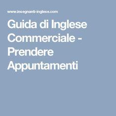 Guida di Inglese Commerciale - Prendere Appuntamenti