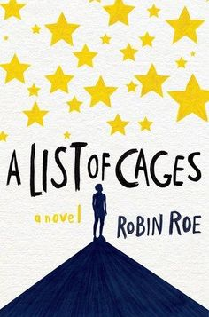 Cover Reveal: A List of Cages by Robin Roe - On sale January 10, 2017! #CoverReveal