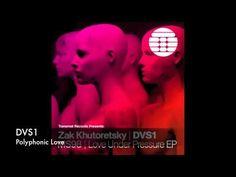 DVS1 - Zak khutoretsky - polyphonic love - Transmat MS98 Love under pressure