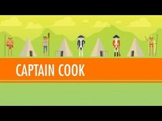 The Amazing Life and Strange Death of Captain Cook: Crash Course World History Video - Teach, Assess, Analyze with the Largest Resource Catalog Ap World History, American History, Crash Course World History, First Fleet, World History Teaching, James Cook, Seven Years' War, Story Of The World, Australian Curriculum