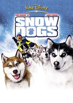 Snow Dogs (2002) Eight adorable but mischievous dogs get the best of dog hater Ted Brooks when he leaves his successful Miami Beach dental practice for the wilds of Alaska to claim his inheritance – seven Siberian huskies and a border collie – and discover his roots. As Ted's life goes to the dogs, he rises to the occasion and vows to learn to mush with his inheritance. PG