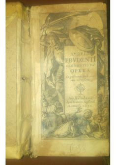 AURELII PRUDENTII CLEMENTIS OPERA 1631 Amstelodami Joanne Janssonius Amsterdam